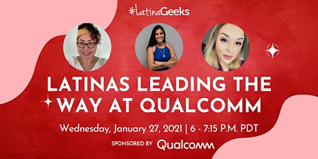 Latinas Leading the Way at Qualcomm tickets