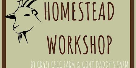 Homesteading Workshop tickets