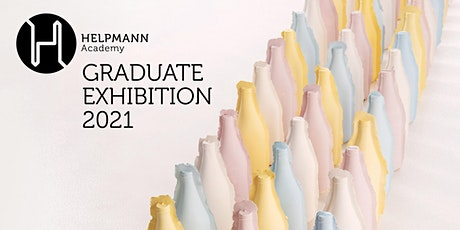 Opening Night of the Helpmann Academy Graduate Exhibition 2021 tickets