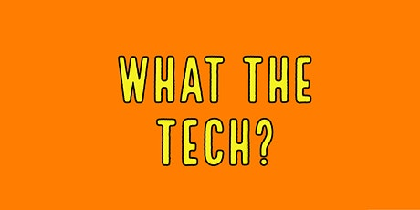 What the Tech ? tickets