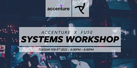 Accenture+Fuse Systems Problem Solving Workshop tickets