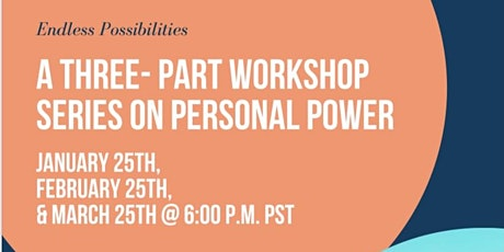 A three- part workshop series on personal power tickets