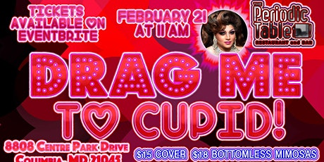 Drag me to Cupid! @ Periodic Table tickets