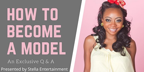 How to Become a Model Q&A tickets