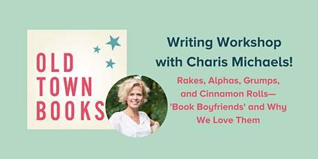 """Author Event - Writing Workshop: """"Book Boyfriends"""" and Why We Love Them tickets"""