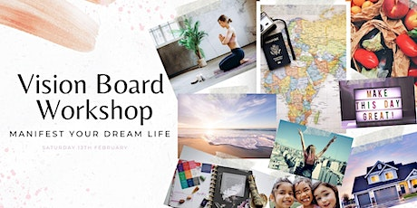Vision Board Workshop - Manifest Your Dream Life tickets