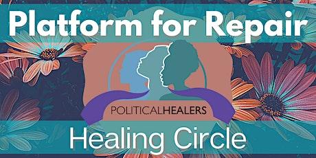 Platform for Repair Healing Circle tickets