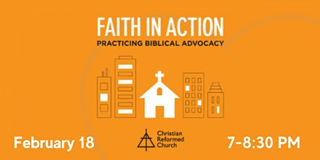 Faith in Action: Practicing Biblical Advocacy tickets