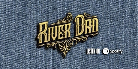 River Dan tickets