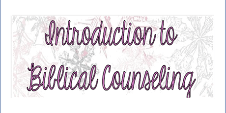 Introduction to Biblical Counseling tickets