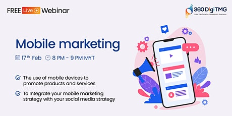 Mobile Marketing   Digital Marketing  Free webinar tickets
