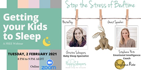 Stop the Stress of Bedtime: Getting Your Kids to Sleep tickets