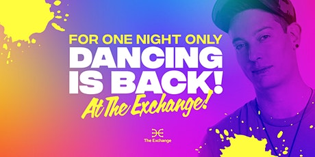 Dancing's Back at The Exchange! ft. JSTR tickets