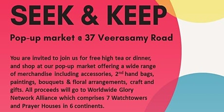 Seek & Keep, a pop-up market @ 37 Veerasamy Road (free high tea/dinner!) tickets
