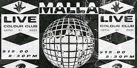 MALLA - LIVE tickets