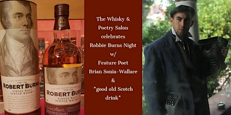 Whisky & Poetry Salon: Burns Night w/ poet Brian Sonia-Wallace (Virtual) tickets