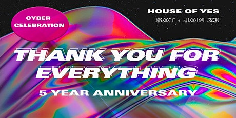 Thank You For Everything: HOY 5-Year Anniversary! tickets