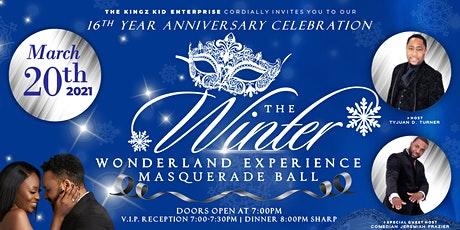The KingZKid Enterprise 16th Anniversary Winter Wonderland Masquerade Ball tickets