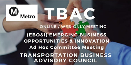 LA Metro TBAC EBO&I Ad Hoc Committee Meeting - WEB/ONLINE - POSTPONED tickets