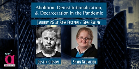 Abolition, Deinstitutionalization, and Decarceration in the Pandemic tickets