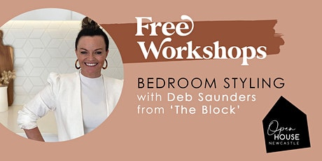 Bedroom Styling Workshop with Deb Saunders from The Block tickets