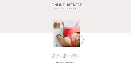 PEACEFUL MIND. GRATEFUL HEART.  -  Online Retreat Tickets