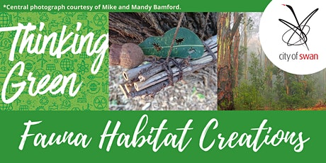 Thinking Green: Fauna Habitat Creations (Midland) tickets