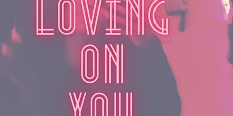 Loving on You tickets