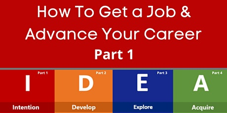 How to Get a Job & Advance Your Career Part 1 tickets