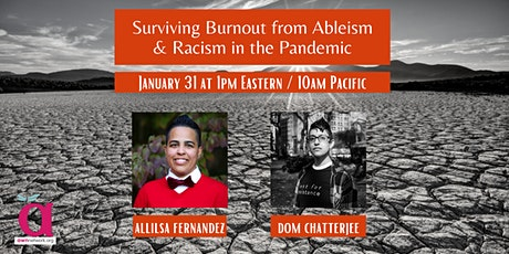 Surviving Burnout from Ableism & Racism in the Pandemic tickets