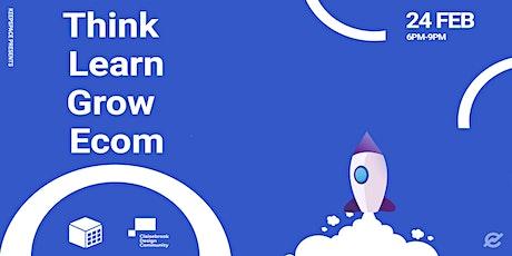 Think Learn Grow Ecom tickets