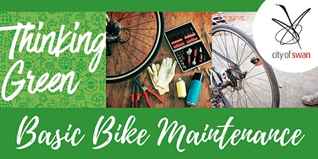 Thinking Green: Basic Bike Maintenance (Ellenbrook) tickets
