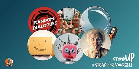 Stand UP and Speak For Yourself with Random Dialogues, February Event  #15 tickets
