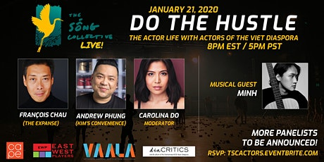 The Sống Collective Live! presents ACTORS: DO THE HUSTLE tickets