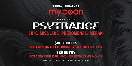 My Aeon Presents PSYTRANCE tickets