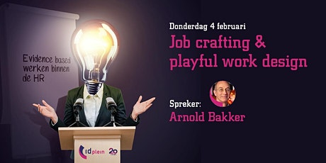 Terugkijken 04-02-2021 - Arnold Bakker-Job crafting en playful work design tickets
