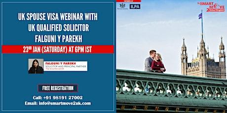 UK Spouse Visa FREE Webinar with UK Solicitor Mrs. Falguni  Y. Parekh tickets