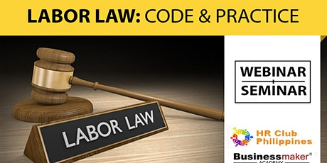 Live Seminar: Labor Law: Code & Practice tickets