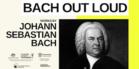 BACH OUT LOUD / BRISBANE (RESCHEDULED) tickets