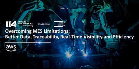 Overcoming MES limitations; Better Data, Traceability... tickets