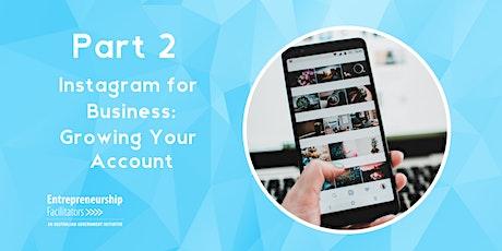 Growing your Business Instagram - Intermediate tickets