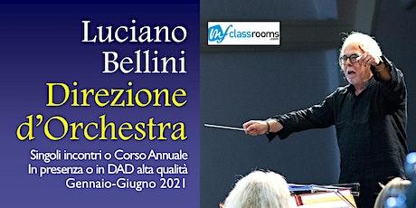 Direzione d'Orchestra con Luciano Bellini biglietti