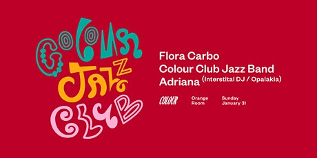 Colour Jazz Club - Flora Carbo tickets