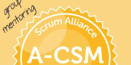 Advanced Certified ScrumMaster   A-CSM   ScrumAlliance  Kleingruppe deutsch Tickets