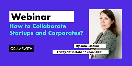 WEBINAR: How to Collaborate Startups and Corporates? boletos