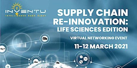 Supply Chain Re-Innovation: Life Sciences Edition biglietti