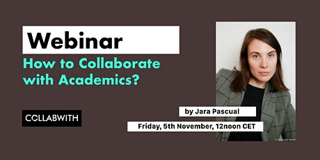 WEBINAR: How to Collaborate with Academics and Scientifics? tickets