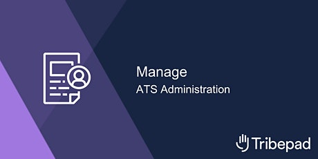 Manage - ATS administration tickets