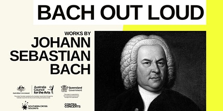 BACH OUT LOUD / TOOWOOMBA (RESCHEDULED) tickets