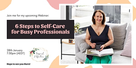 6 Steps to Self-Care for Busy Professionals tickets